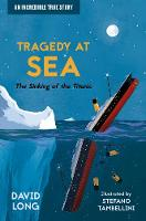 Tragedy at Sea: The Sinking of the Titanic (Paperback)