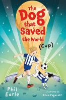 The Dog that Saved the World (Cup) (Paperback)