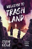 Welcome to Trashland (Paperback)