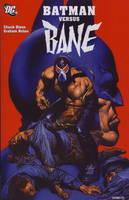 Batman: Batman Versus Bane (Paperback)