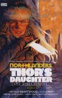 Northlanders: Thor's Daughter v. 6 (Paperback)