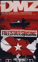 DMZ: Free States Rising v. 11 (Paperback)