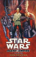 Star Wars: Iron Eclipse v. 1: Agent of the Empire (Paperback)
