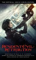 Resident Evil: Retribution - The Official Movie Novelization - Resident Evil (Paperback)