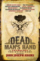 Dead Man's Hand: An Anthology of the Weird West (Paperback)