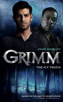 Grimm: The Icy Touch - Grimm (Paperback)