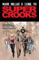 Super Crooks - Book One: The Heist (Paperback)