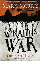 The Wraiths of War: Book 3 - Obsidian Heart 3 (Paperback)