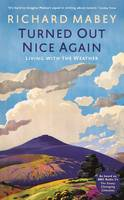 Turned Out Nice Again: On Living With the Weather (Hardback)