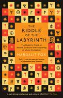 Riddle of the Labyrinth: The Quest to Crack an Ancient Code and the Uncovering of a Lost Civilisation (Paperback)