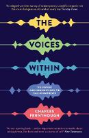The Voices Within: The History and Science of How We Talk to Ourselves - Wellcome (Paperback)
