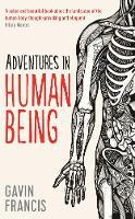 Adventures in Human Being - Wellcome (Hardback)