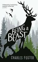 Being a Beast (Hardback)