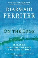 On the Edge: Ireland's off-shore islands: a modern history (Paperback)