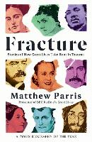 Fracture: Stories of How Great Lives Take Root in Trauma (Paperback)