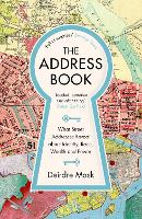 The Address Book: What Street Addresses Reveal about Identity, Race, Wealth and Power (Paperback)