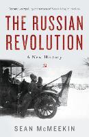 The Russian Revolution: A New History (Hardback)