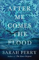 After Me Comes the Flood (Paperback)