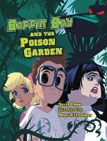 Boffin Boy and The Poison Garden: Set 3 - Boffin Boy (Paperback)