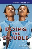 Doing the Double (Sharp Shades) - Sharp Shades (Paperback)
