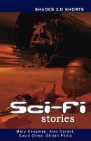 Sci-Fi Stories Shades Shorts 2.0 - Shades (Paperback)