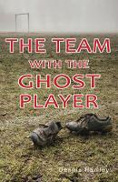 The Team with the Ghost Player - Shades 2.0 (Paperback)