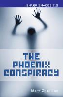 The Phoenix Conspiracy (Sharp Shades) - Sharp Shades (Paperback)
