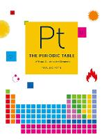 The Periodic Table: A visual guide to the elements (Hardback)