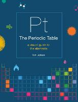 The Periodic Table: A visual guide to the elements (Paperback)
