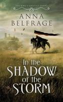 In the Shadow of the Storm - The King's Greatest Enemy 1 (Paperback)