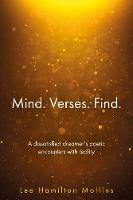 Mind Verses Find: A dissatisfied dreamer's poetic encounters with reality (Paperback)