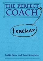 The Perfect (Teacher) Coach