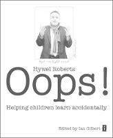 Oops!: Helping Children Learn Accidentally (Paperback)