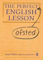 The Perfect (Ofsted) English Lesson (Hardback)