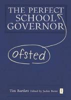 The Perfect (Ofsted) School Governor (Hardback)