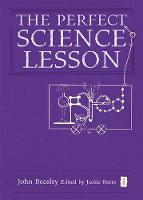 The Perfect (Ofsted) Science Lesson (Hardback)