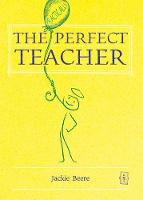 The (Practically) Perfect Teacher (Paperback)