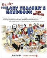 The Lazy Teacher's Handbook - New Edition: How your students learn more when you teach less (Paperback)