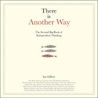 There is Another Way: The second big book of Independent Thinking (Paperback)