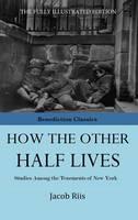 How The Other Half Lives (Hardback)