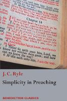 Simplicity in Preaching: A Guide to Powerfully Communicating God's Word (Paperback)