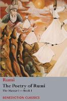 The Poetry of Rumi: The Masnavi -- Book I (Paperback)