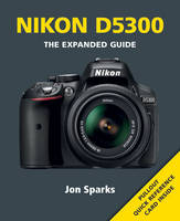 Nikon D5300 (Paperback)