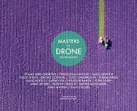 Masters Of Drone Photography - Masters of (Hardback)