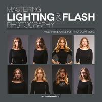 Mastering Lighting & Flash Photography