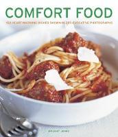 Comfort Food: 150 heartwarming dishes shown in 200 evocative photographs (Hardback)