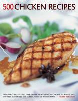 500 Chicken Recipes (Paperback)