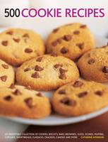500 Cookie recipes: An Irresistible Collection of Cookies, Biscuits, Bars, Brownies,Slices, Scones, Muffins, Cupcakes, Shortbreads, Flapjacks, Crackers, Candies and More (Paperback)