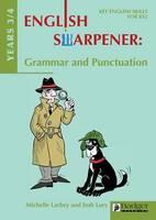 English Sharpener: Grammar & Punctuation Years 3/4 Teacher Book & CD - English Sharpener