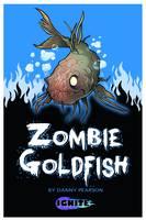 Zombie Goldfish - Ignite 2